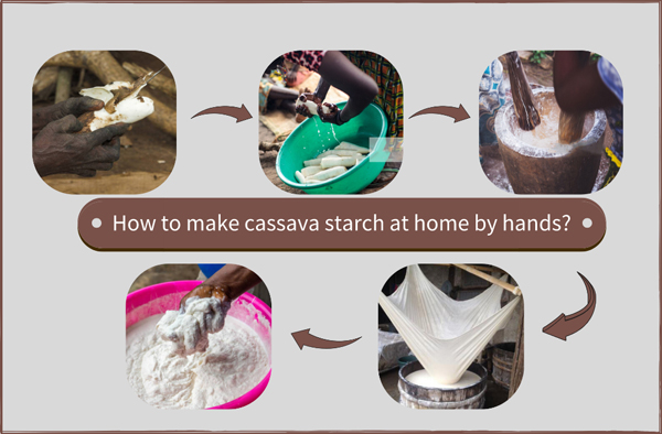 How to make cassava starch at home? Handmade