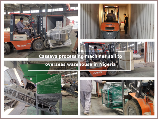 DOING company's cassava processing machines sail to overseas warehouse in Nigeria