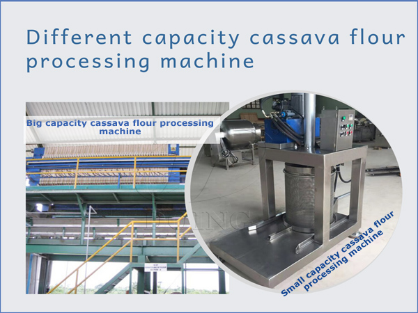 different capacity cassava flour processing machine